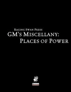 GM's Miscellany: Places of Power