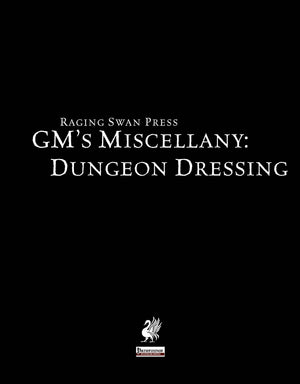 GM's Miscellany: Dungeon Dressing