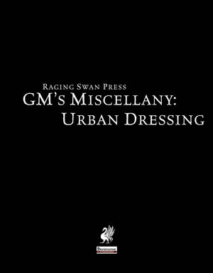 GM's Miscellany: Urban Dressing