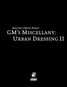 GM's Miscellany: Urban Dressing II
