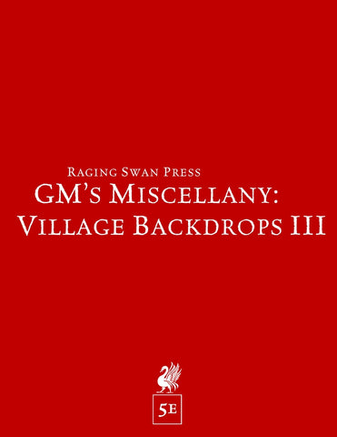 GM's Miscellany: Village Backdrop III (5e)