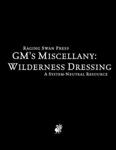 GM's Miscellany: Wilderness Dressing (SNE)