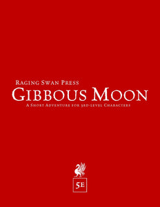 Gibbous Moon (5e Edition)