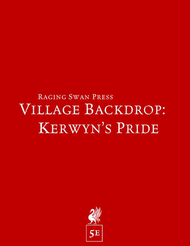 Village Backdrop: Kerwyn's Pride (5e)