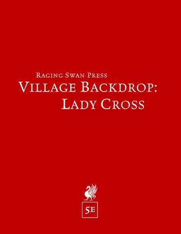 Village Backdrop: Lady Cross (5e)