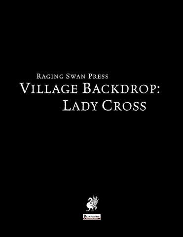 Village Backdrop: Lady Cross