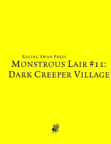 Monstrous Lair #11: Dark Creeper Village