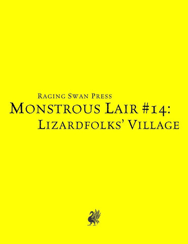 Monstrous Lair #14: Lizardfolk Village