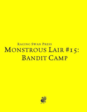 Monstrous Lair #15: Bandit Camp