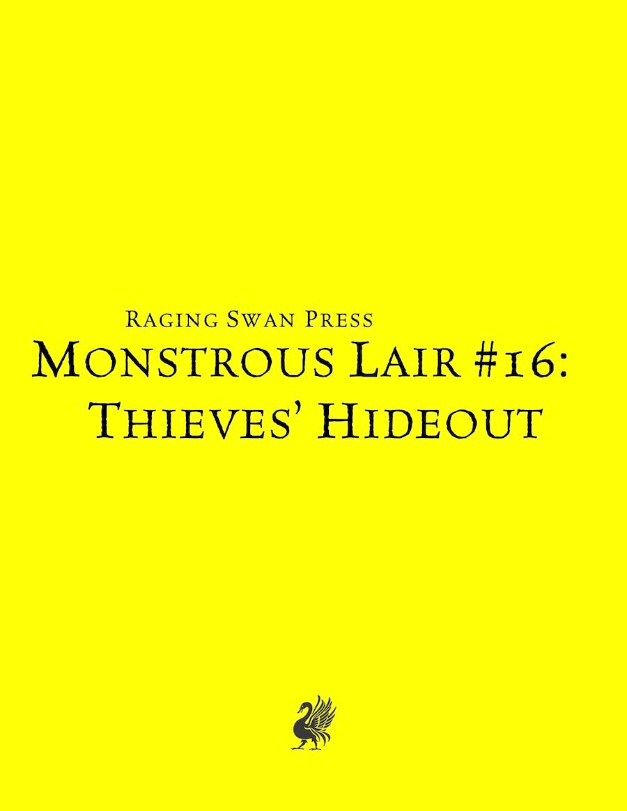 Monstrous Lair #16: Thieves' Hideout