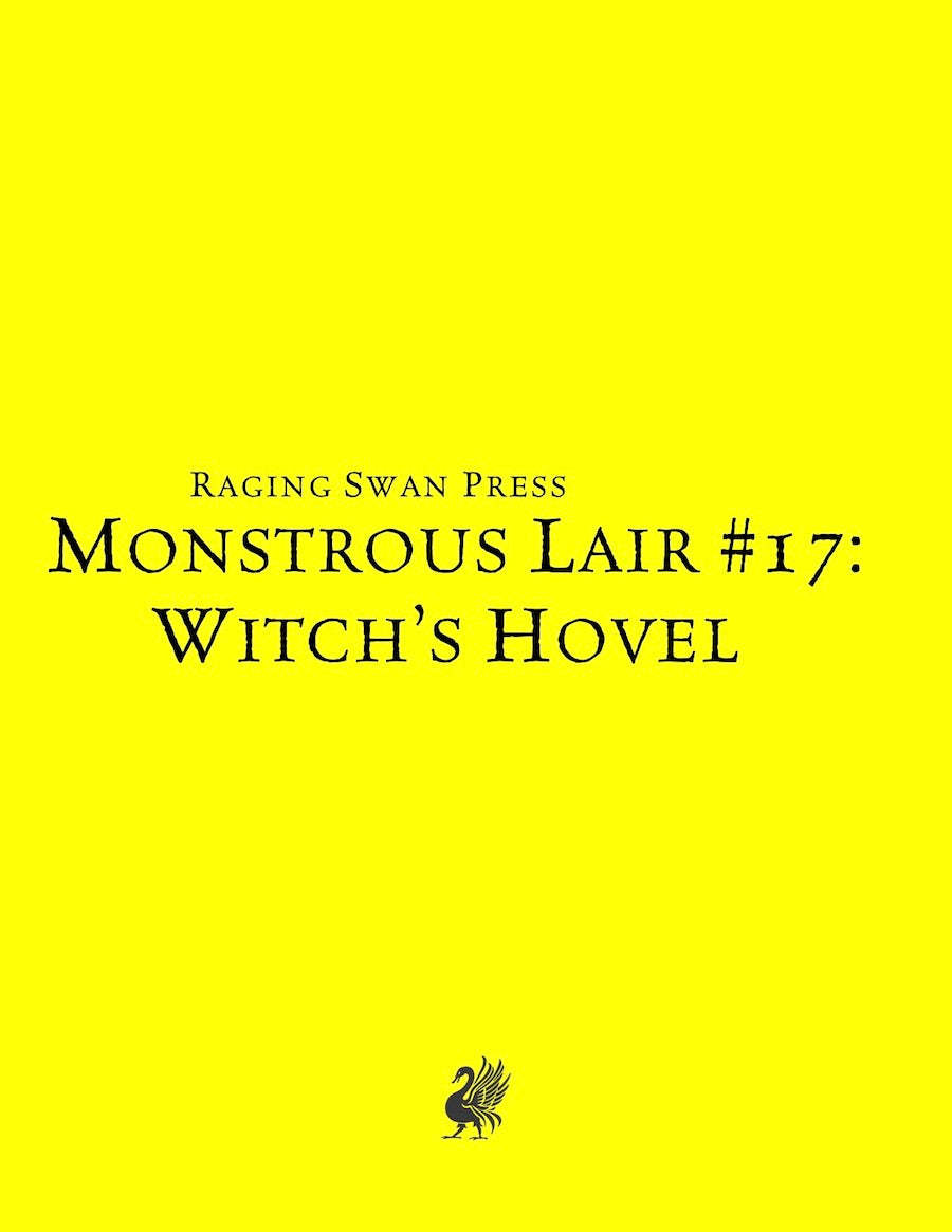 Monstrous Lair #17: Witch's Hovel