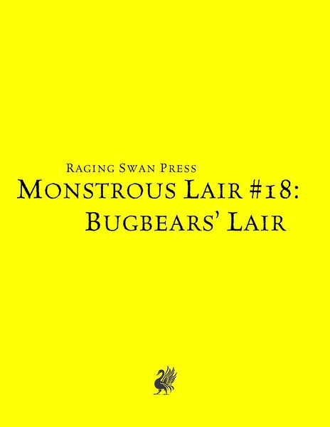 Monstrous Lair #18: Bugbears' Lair