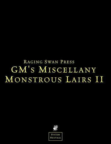 GM's Miscellany: Monstrous Lairs II