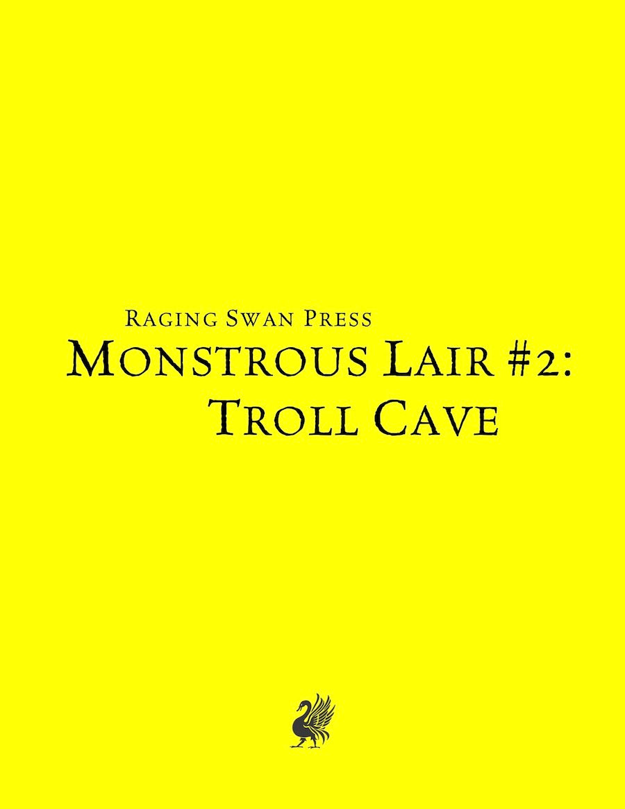 Monstrous Lair #2: Troll Cave