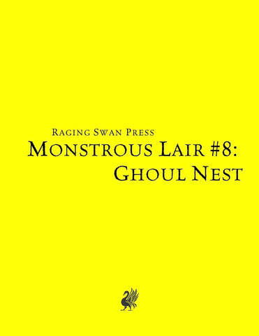 Monstrous Lair #8: Ghoul Nest