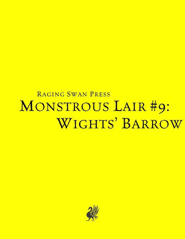 Monstrous Lair #9: Wights' Barrow