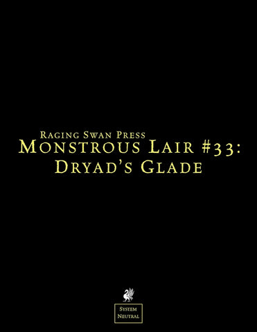 Monstrous Lair #33: Dryad's Glade