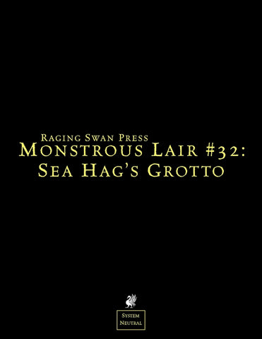 Monstrous Lair #32: Sea Hag's Grotto