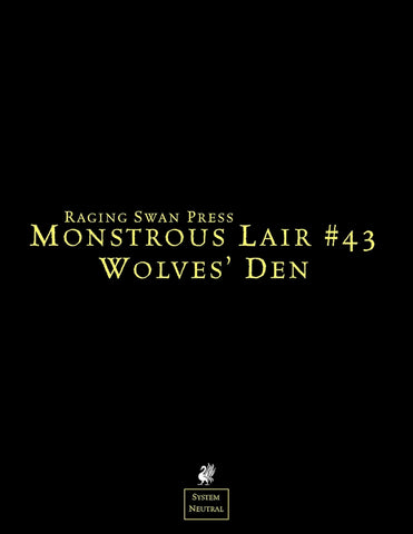 Monstrous Lair #43: Wolves' Den