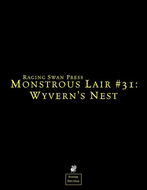 Monstrous Lair #31: Wyvern's Nest