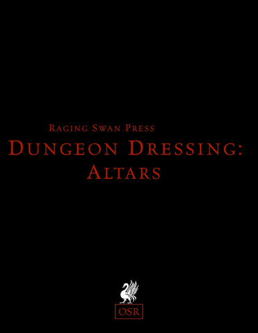 Dungeon Dressing: Altars 2.0 (OSR)