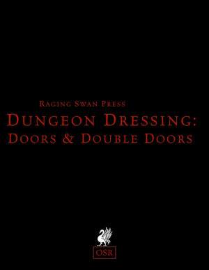 Dungeon Dressing: Doors & Double Doors 2.0 (OSR)