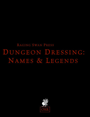 Dungeon Dressing: Names & Legends OSR