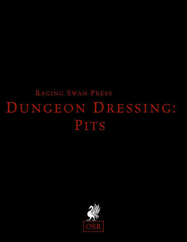 Dungeon Dressing: Pits 2.0 (OSR)