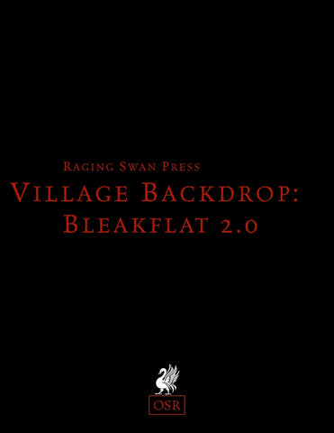 Village Backdrop: Bleakflat 2.0 (OSR)