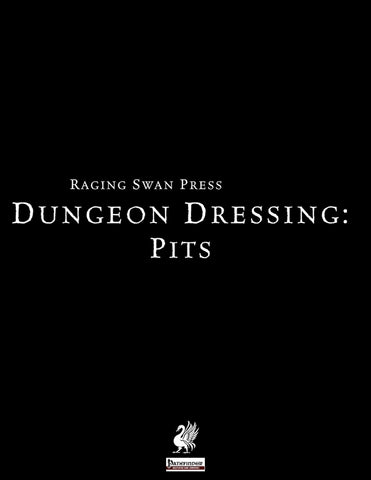 Dungeon Dressing: Pits 2.0 (P1)