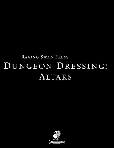 Dungeon Dressing: Altars 2.0 (P2)