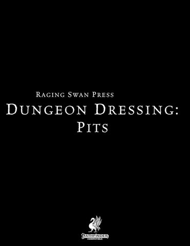 Dungeon Dressing: Pits 2.0 (P2)