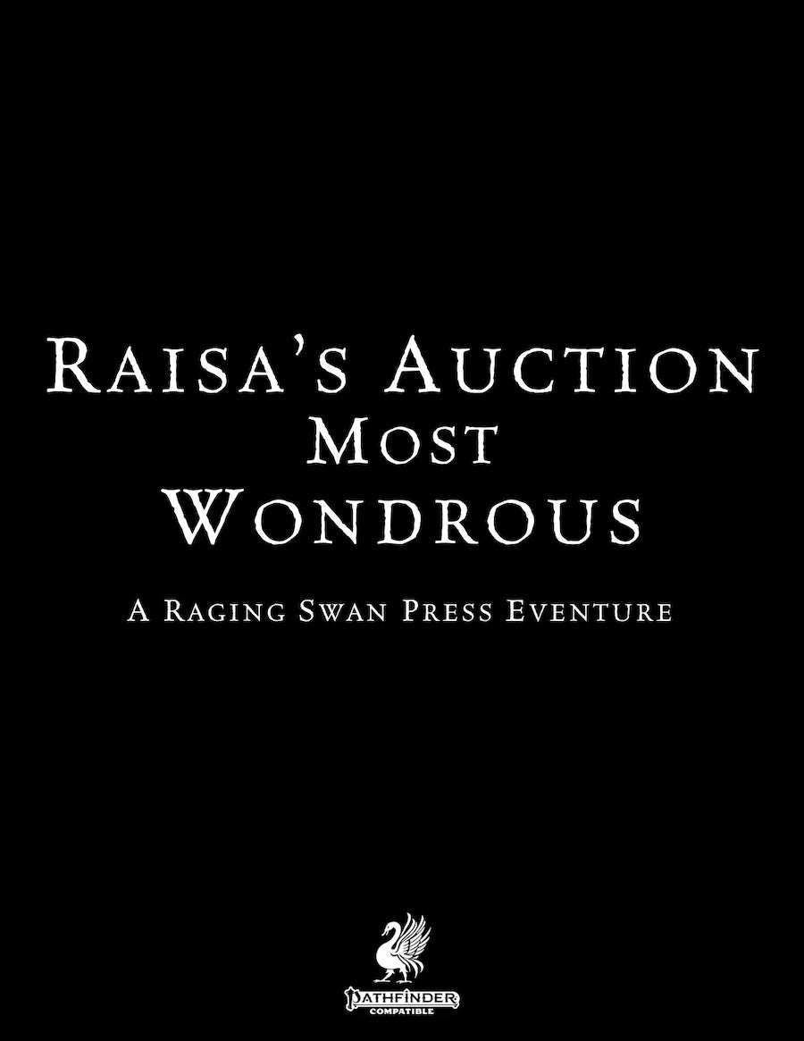 Raisa's Auction Most Wondrous (P2)