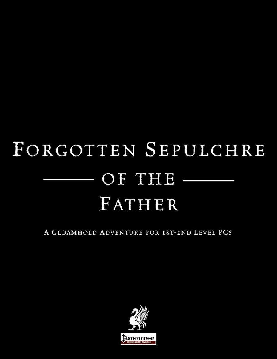 Forgotten Sepulchre of the Father