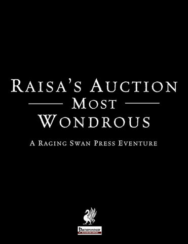 Raisa's Auction Most Wondrous (P1)