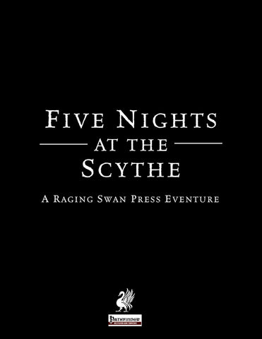 Five Nights at the Scythe