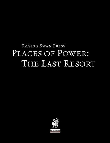 Places of Power: The Last Resort