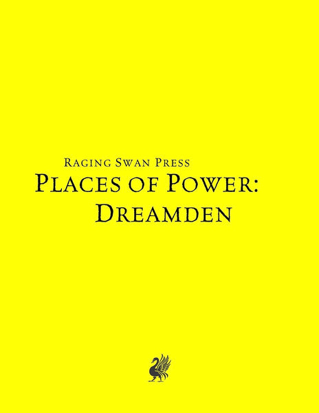 Places of Power: Dreamden (SNE)