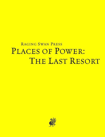 Places of Power: The Last Resort (SNE)
