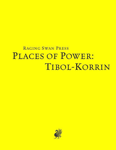 Places of Power: Tibol-Korrin (SNE)