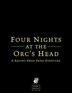 Four Nights at the Orc's Head (SN)