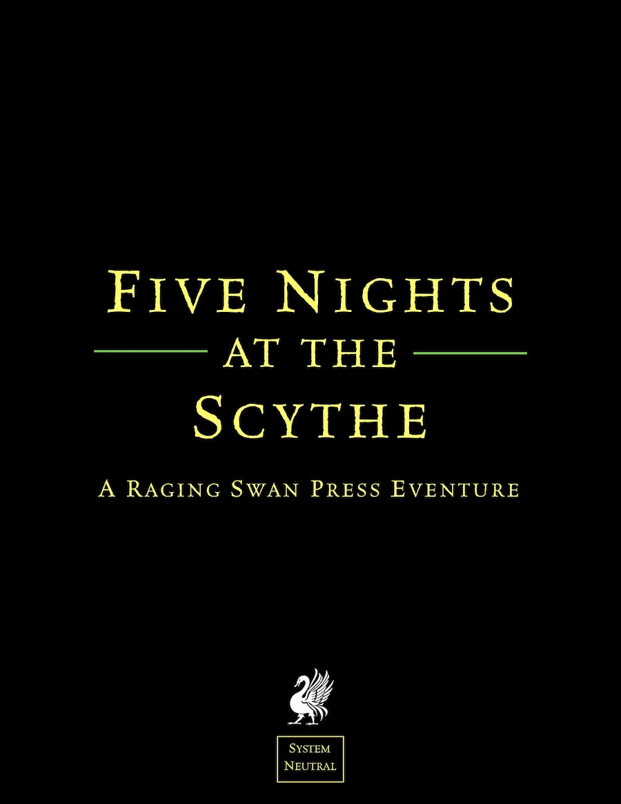 Five Nights at the Scythe (SN)
