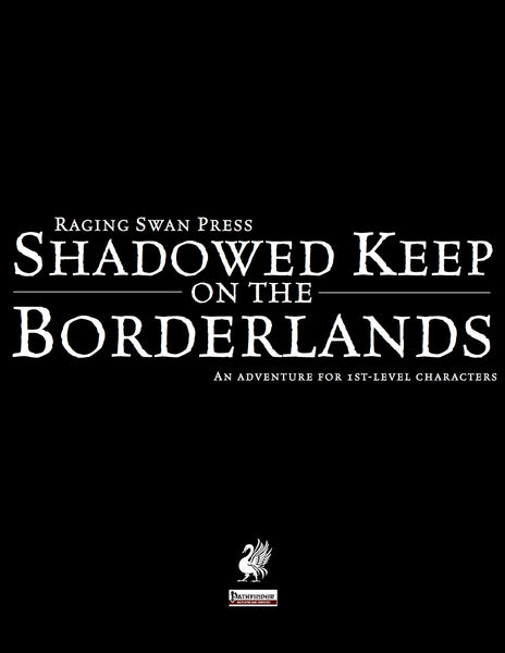 Shadowed Keep on the Borderlands (Free Edition)