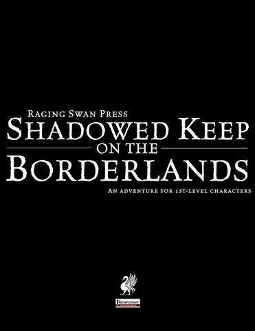 Shadowed Keep on the Borderlands