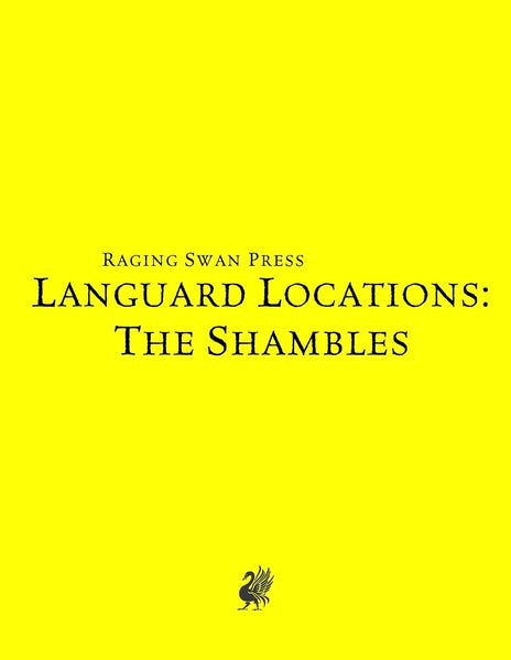 Languard Locations: The Shambles (SNE)