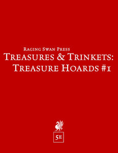 Treasures & Trinkets: Treasure Hoards #1