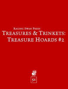 Treasures & Trinkets: Treasure Hoards #2