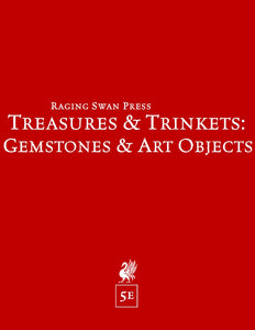 Treasures & Trinkets: Gemstones & Art Objects