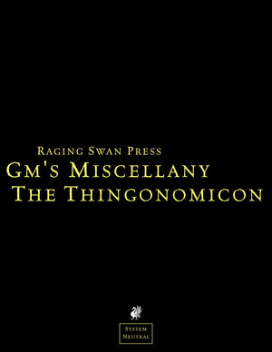 GM's Miscellany: The Thingonomicon (SNE)