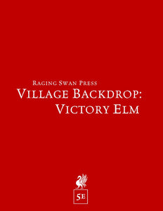 Village Backdrop: Victory Elm (5e)
